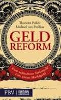 Thorsten Polleit und Michael von Prollius: Geldreform