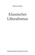 Helmut Krebs: Klassischer Liberalismus