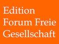 EFFG: Edition Forum Freie Gesellschaft