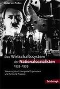Mythos Nationaler Sozialismus: die Organisationswirtschaft der Nationalsozialisten