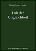 Dagmar Schulze Heuling: Lob der Ungleichheit