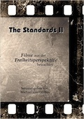 The Standards II: Filme aus der Freiheitsperspektive betrachtet