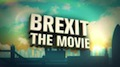 """BREXIT: The Movie"" – Vote Leave!"