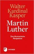 Luther aus ökumenischer Perspektive