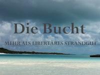 Die Bucht kommt – Forum Freie Gesellschaft bleibt