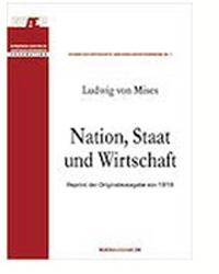Ludwig von Mises und die Ursachen des Ersten Weltkriegs