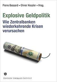 Explosive Geldpolitik und ihre Entschärfung
