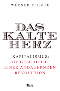 Das kalte Herz des Kapitalismus – eine Rezension