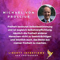 Liberty Interviews – Michael von Prollius